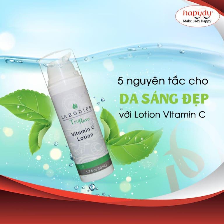5 nguyên tắc dùng Lotion Vitamin C đúng để trẻ hóa da