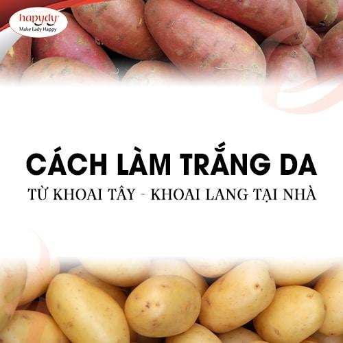 Hướng dẫn chi tiết cách làm trắng da từ khoai tây – khoai lang tại nhà